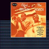 Clifford Brown & Max Roach by Clifford Brown