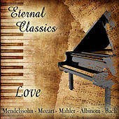 Eternal Classics. Love by Orquesta Lírica de Barcelona