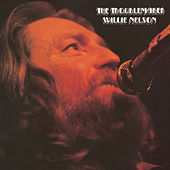 The Troublemaker by Willie Nelson