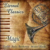 Eternal Classics. Magic by Orquesta Lírica de Barcelona