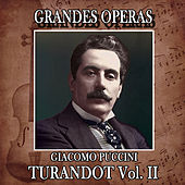 Play & Download Giacomo Puccini: Grandes Operas. Turandot (Volumen II) by Orquesta Lírica de Barcelona | Napster