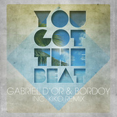 Play & Download You Got the Beat by Gabriel D'Or | Napster