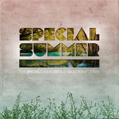 Play & Download Special Summer Selected by Various Artists | Napster
