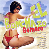Play & Download El Bonchazo Gomero by Various Artists | Napster