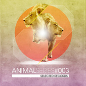 Play & Download Animal Series (Vol. 3) by Various Artists | Napster