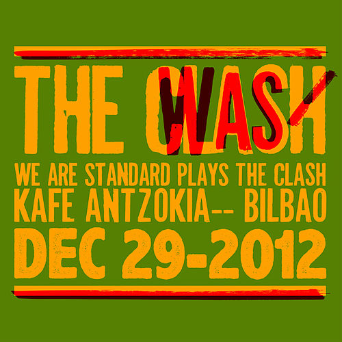 Play & Download We Are Standard Plays the Clash (Live Dec 29-2012) by We Are Standard | Napster
