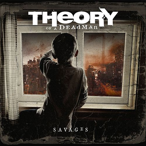 Play & Download Savages by Theory Of A Deadman | Napster
