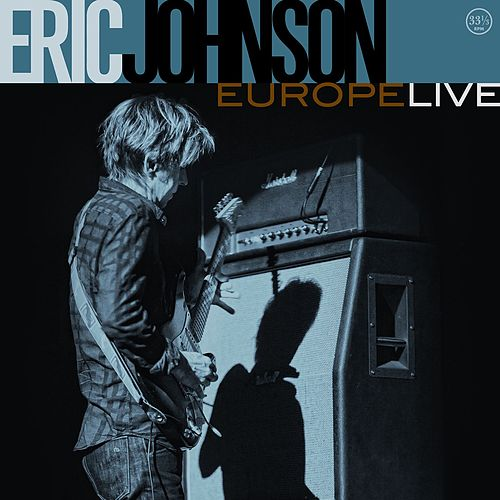 Play & Download Europe Live by Eric Johnson | Napster