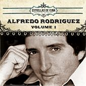 Estrellas de Cuba: Alfredo Rodriguez, Vol. 1 by Alfredo Rodriguez