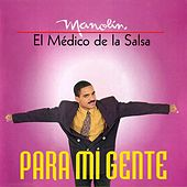 Play & Download Para Mi Gente by Manolin, El Medico De La Salsa | Napster