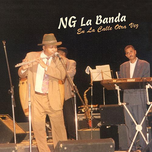 Play & Download NG en la Calle Otra Vez by NG La Banda | Napster