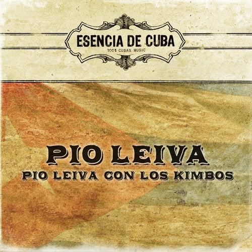 Play & Download Pio Leiva Con Los Kimbos by Pio Leyva | Napster