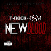 Play & Download New Blood by T-Rock | Napster