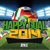 Play & Download Happy Goal 2014 by Various Artists | Napster