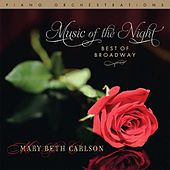 Play & Download Music of the Night... Best of Broadway by Mary Beth Carlson | Napster