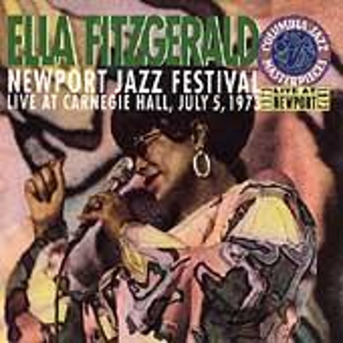 Newport Jazz Festival, Live At Carnegie Hall by Ella Fitzgerald
