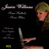 Play & Download Some Ballads, Some Blues by Jessica Williams | Napster