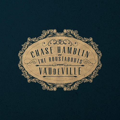 Play & Download Vaudeville by Chase Hamblin | Napster