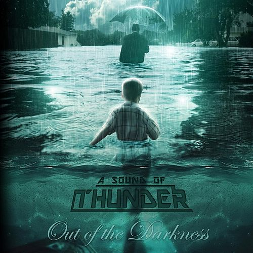 Play & Download Out of the Darkness by A Sound of Thunder | Napster