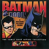 Play & Download Batman & Robin: A Mission to Fight Crime (EP) by Golden Orchestra | Napster