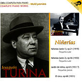 Niñerías - Complete Piano Works by Joaquin Turina