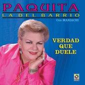Verdad Que Duele by Paquita La Del Barrio