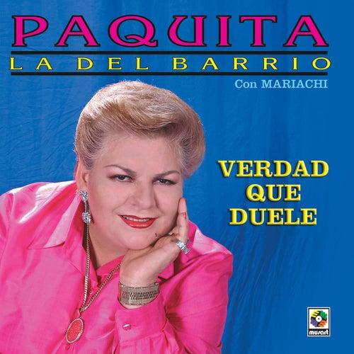 Play & Download Verdad Que Duele by Paquita La Del Barrio   Napster