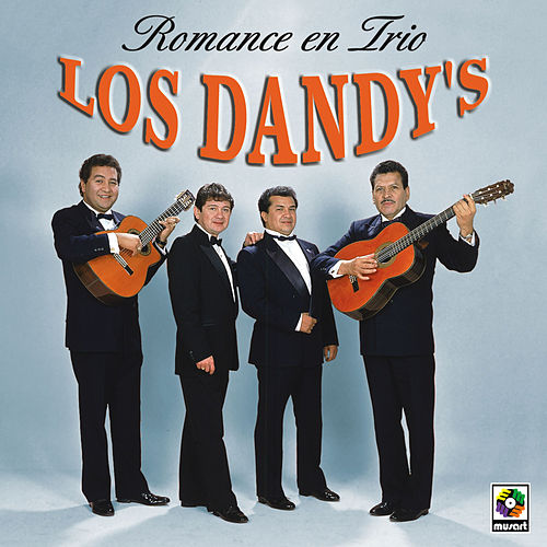Play & Download Romance En Trio by Los Dandys | Napster