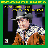 Play & Download Norteñisimas Con Cornelio Reyna by Cornelio Reyna | Napster