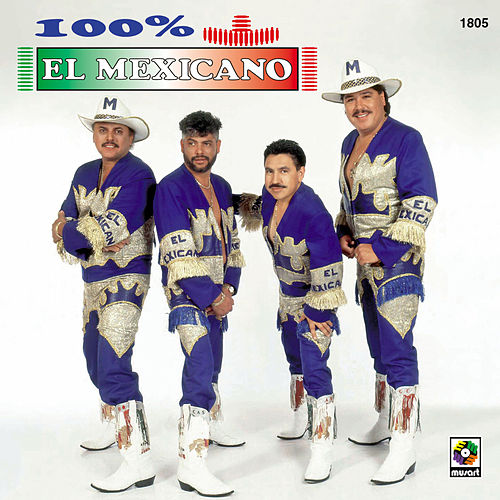 100% Mexicano by Mi Banda El Mexicano