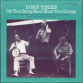 Down Yonder: Old Time String Band Music from Georgia by Gordon Tanner