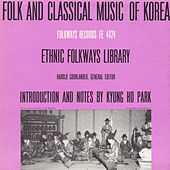 Play & Download Folk & Classical Music Of Korea by Various Artists | Napster