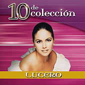 Play & Download 10 De Colección by Lucero | Napster