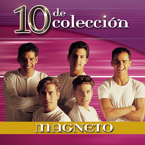 Play & Download 10 De Colección by Magneto (Latin) | Napster