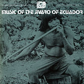 Play & Download Music Of The Jívaro Of Ecuador by Various Artists | Napster