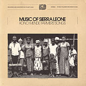 Play & Download Music Of Sierra Leone: Kono Mende Farmers' Songs by Various Artists | Napster