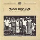 Music Of Sierra Leone: Kono Mende Farmers' Songs by Various Artists