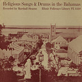 Play & Download Religious Songs And Drums In The Bahamas by Various Artists | Napster