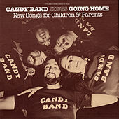 Going Home: New Songs for Children and Parents by The Candy Band
