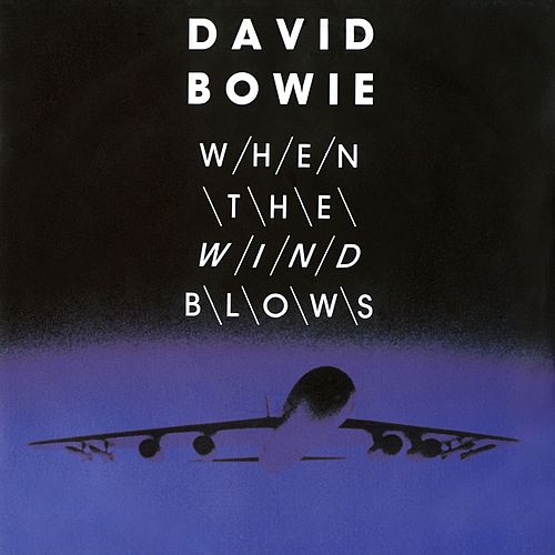 Play & Download When The Wind Blows digital E.P. by David Bowie | Napster