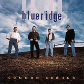 Play & Download Common Ground by BlueRidge | Napster