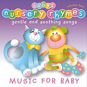 Baby's Nursery Rhymes, Vol. 2 by Baby's Nursery Music