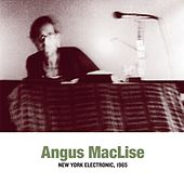 Play & Download New York Electronic, 1965 by Angus Maclise | Napster