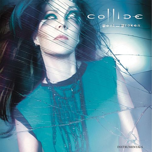 Play & Download Bent and Broken (Instrumentals) by Collide | Napster