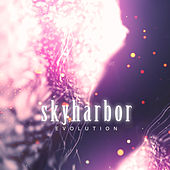 Play & Download Evolution by Skyharbor | Napster