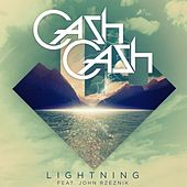 Play & Download Lightning (feat. John Rzeznik) by Cash Cash | Napster