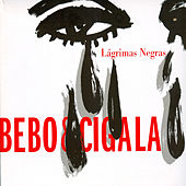 Play & Download Lágrimas Negras by Bebo Valdes | Napster