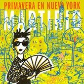 Primavera en Nueva York by Martirio