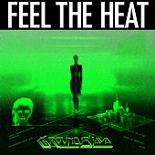 Play & Download Feel The Heat by Groundislava | Napster