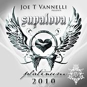 Joe T Vannelli presents Supalova Platinum 2010 by Various Artists